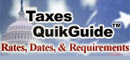 Taxes QuikGuide - Rates, Dates, & Requirements